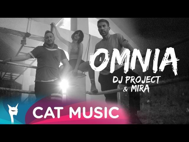 DJ Project Mira - Omnia (Official Video)