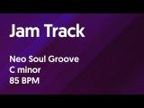 Neo Soul Groove Jam Track in C minor 85 BPM
