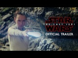 Star Wars The Last Jedi Trailer (Official)