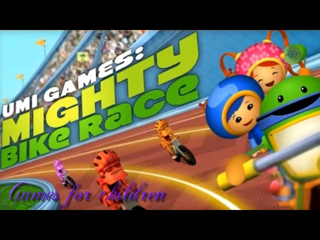 Games for kids Team Umizoomi Umi games Mighty bike race Games for children