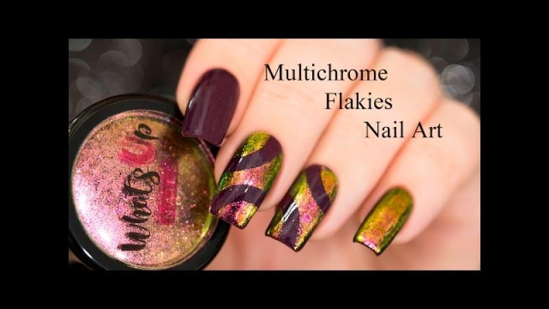 Multichrome Flakies Nail Art / Хлопья Юка в дизайне ногтей