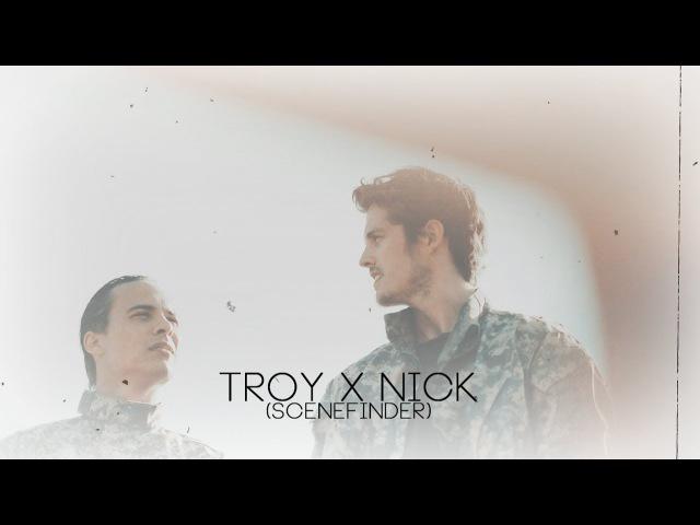 Troy x Nick   SceneFinder