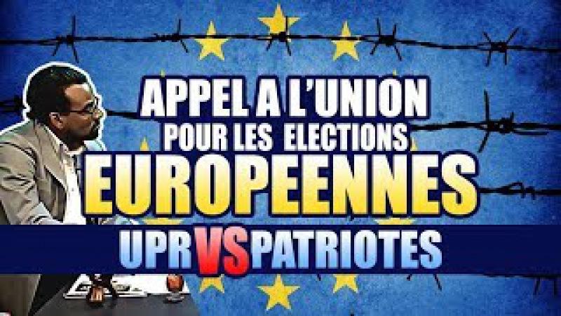 Appel à l'union de tous les patriotes pour les élections européennes