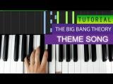 The Big Bang Theory Theme PIANO TUTORIAL - Barenaked Ladies