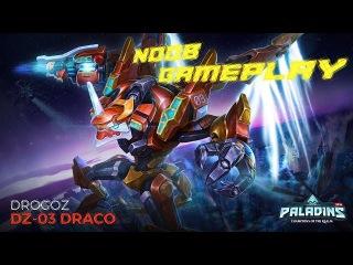 Paladins - Le skin Draco de Drogoz fait toute la différence - Noob Gameplay #01 - 1080p60 - Fr