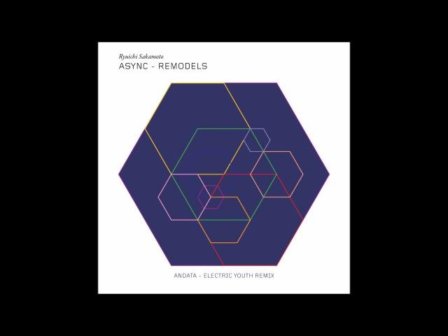 Ryuichi Sakamoto andata Electric Youth remix
