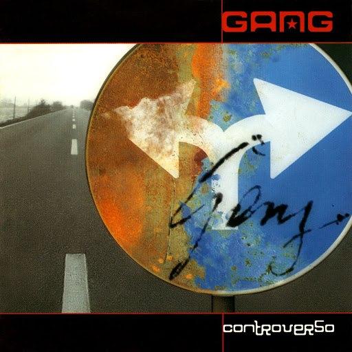 Gang альбом Controverso