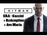 Клип HITMAN (ERA - Caccini + Redemption + Ave Maria)