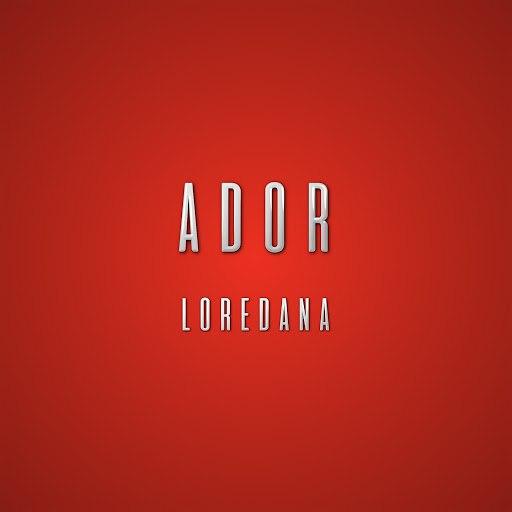 Loredana альбом Ador