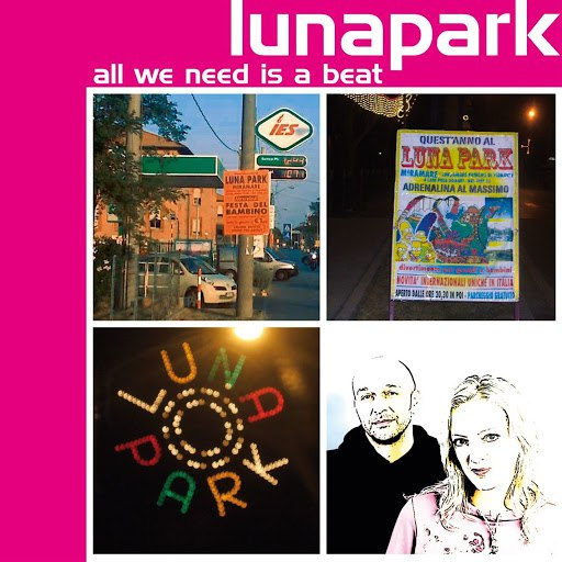 Lunapark альбом All We Need is a Beat
