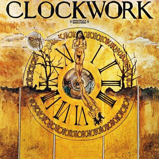 Clockwork альбом Clockwork (Digitally Remastered)