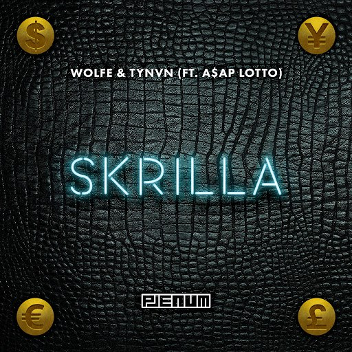 Wolfe альбом Skrilla feat. A$AP Lotto