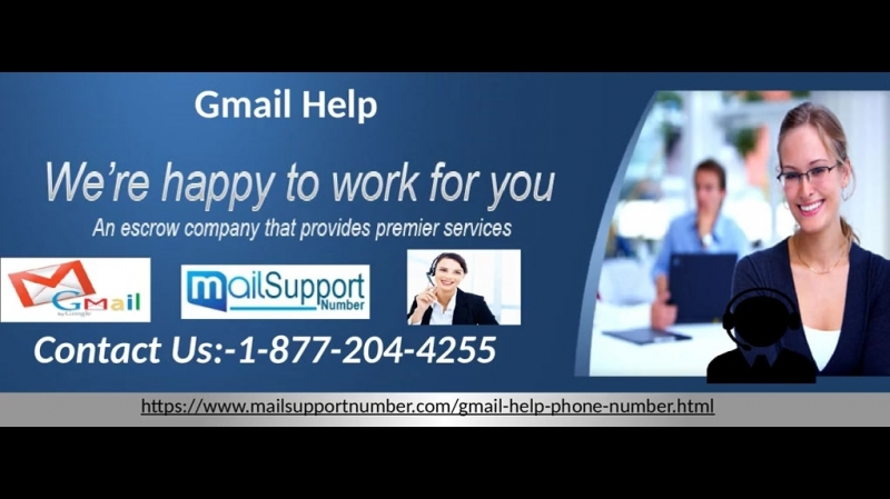 Avail Gmail Help just in a few steps: Call toll-free number 1-877-204-4255