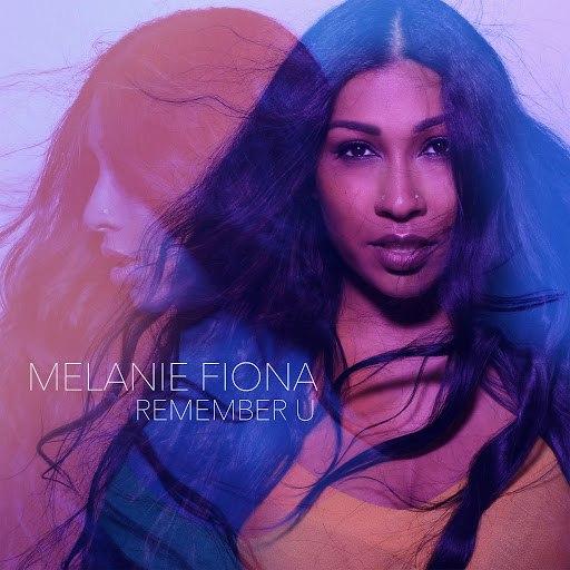 Melanie Fiona альбом Remember U