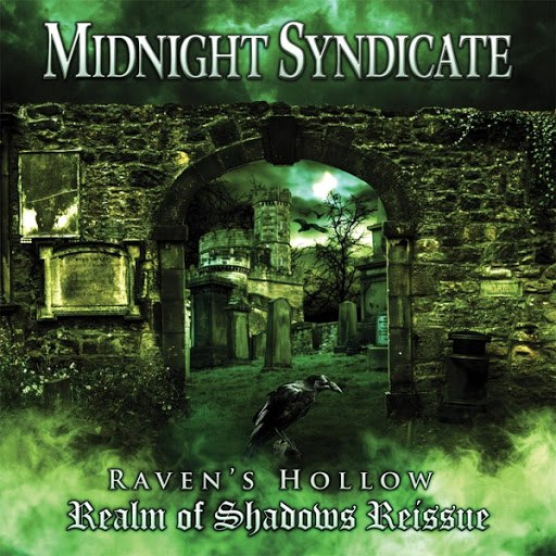 Midnight Syndicate альбом Raven's Hollow: Realm of Shadows