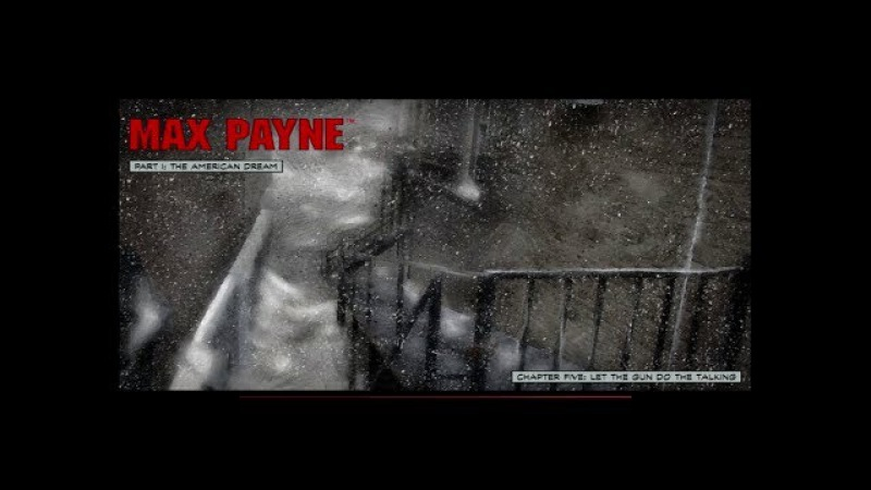 Max Payne - Let The Gun Do The Talking (Level 5)