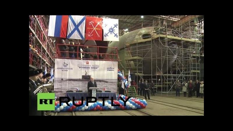 Russia: Lada-class sub Velikiye Luki keel laid on Submariners' Day