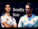 Marco Asensio vs Isco Alarcon ► The Perfect Duo - 2017/18 REAL MADRID |HD|