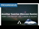 Ferry Corsten feat. Eric Lumiere HALIENE - Another Sunrise (Elevven Remix)