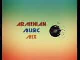 Haykakan Mix 2017 Armenian mix 2017