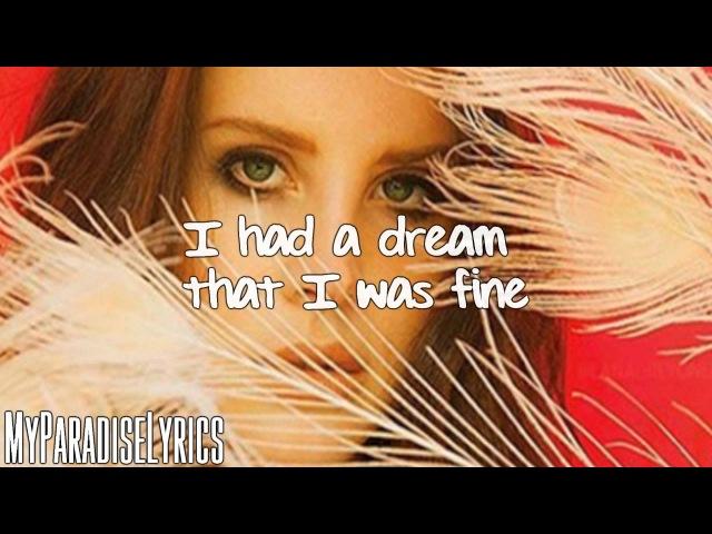Lana Del Rey - I Can Fly (Lyrics)