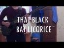 That Black Bat Licorice - Jack White Guitar Cover