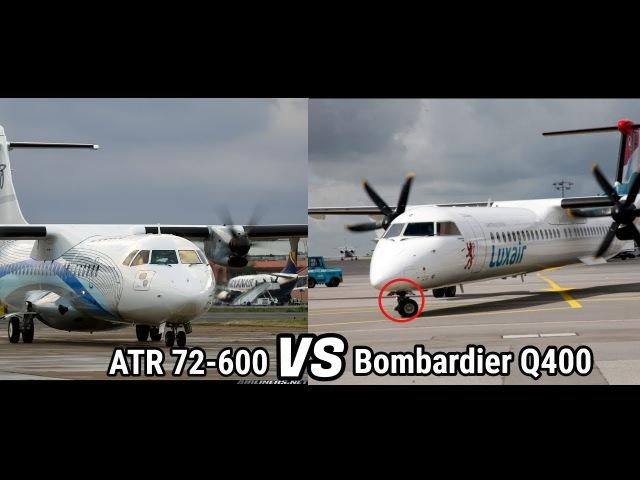 ATR 72-600 Vs. Bombardier Q400