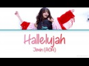Jimin (지민) (AOA) - Hallelujah (할렐루야) [Color Coded Lyrics] (HAN|ROM|ENG)