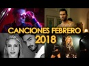 CANCIONES NUEVAS 2018 - POP ROCK ELECTRÓNICA LO MÁS NUEVO EN INGLÉS Y ESPAÑOL | WOW QUÉ PASA FEBRERO