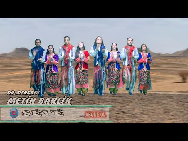 Gowend, Kürtçe Halay, Oyun Havaları - Metin Barlık Seve