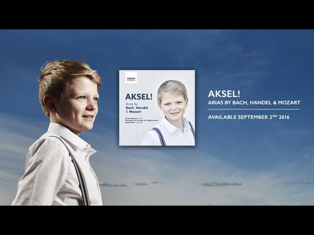 Aksel Rykkvin (12y) - Jauchzet Gott in allen Landen, BWV 51: Jauchzet Gott in allen Landen