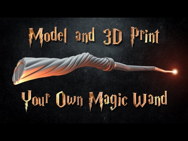 Model and 3D Print a Magic Wand in Blender - Beginner's Tutorial