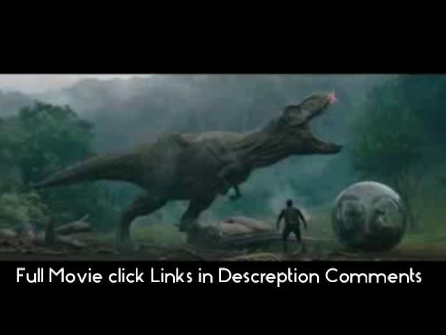 Jurassic World Fallen Kingdom Official F U L L M O V I E HD