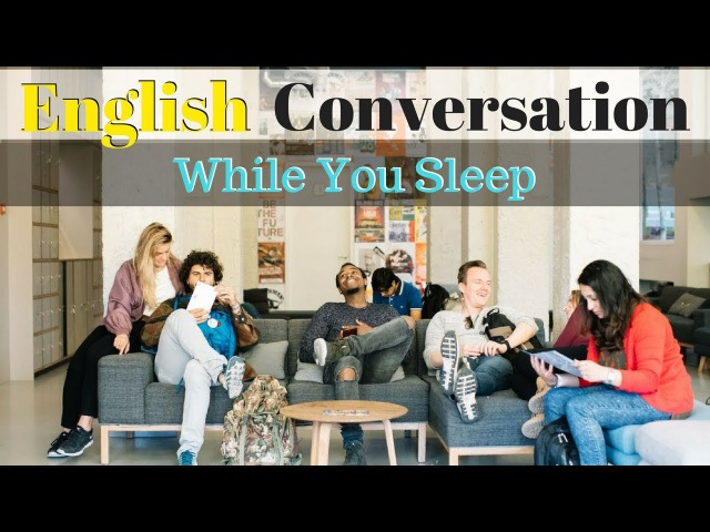 Learn English Conversation While You Sleep 😀 3000 Words 👍 Daily English Listening Practice