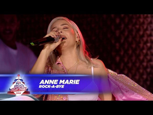 Anne Marie 'Rockabye' Live At Capital's Jingle Bell Ball 2017
