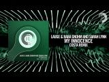 Lauge &amp Baba Gnohm &amp Sarah Lynn - My Innocence (Costa remix) FULL(RNM)