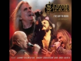 Saxon- Ive Got To Rock ( To Stay Alive )feat.Lemmy , Angry Anderson  Andi Der (1)