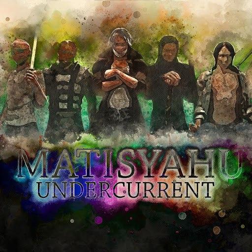 Matisyahu альбом Undercurrent