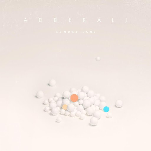 Sunday Lane альбом Adderall