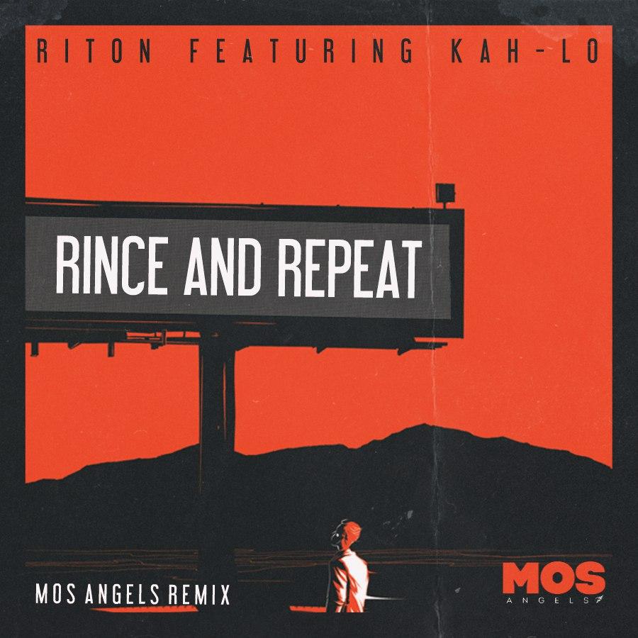 Riton ft. Kah-lo rinse & repeat (original mix).