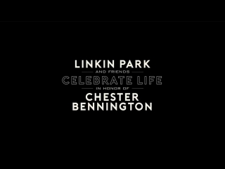 Linkin Park  Friends Celebrate Life in Honor of Chester Bennington - LIVE from the Hollywood Bowl