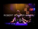 Robert Glasper & Bilal At NPR Musics 10th Anniversary Concert