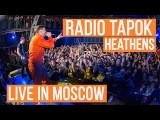 Radio Tapok - Heathens (Live in Moscow - Brooklyn Hall)
