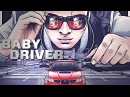 Baby Driver - I'm gonna do my thing