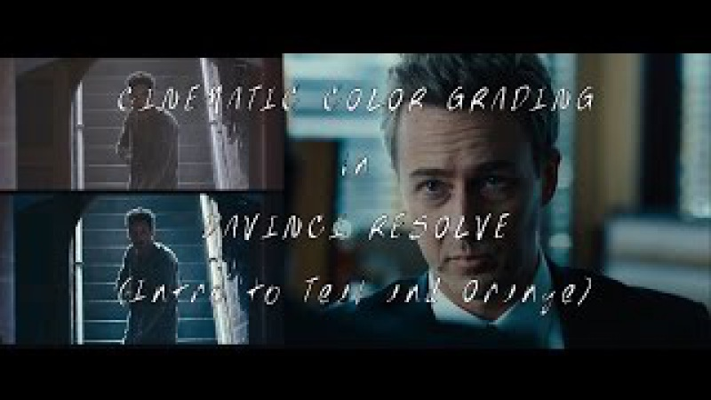Cinematic Color Grading in Davinci Resolve Intro to Teal and Orange