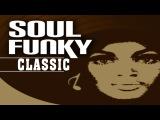 Motown Soul Funky - Best Of Soul Funky Classics