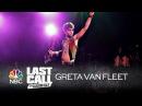 "Greta Van Fleet: ""Highway Tune"" - Last Call with Carson Daly (Musical Performance)"