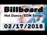 Billboard Hot DanceElectronicEDM Songs TOP 50 (February 17, 2018)
