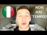 Non Hai Tempo Per Imparare l'Italiano? | Learn Italian