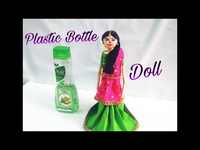 DIY Best out of waste bottle Doll from waste shampoo bottle plastic bottle craft
